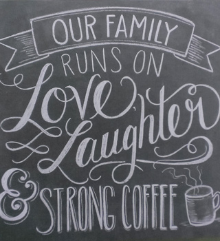 Our Family Runs On Strong Coffee Chalkboard Wall Hanging